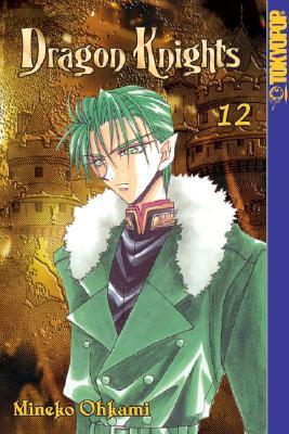 Dragon Knights, Volume 12 by Mineko Ohkami