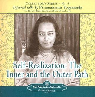 Self Realization: The Inner & Outer Path: An Informal Talk (Collector's Series #5)