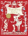 Everything Alice: The Wonderland Book of Makes and Bakes
