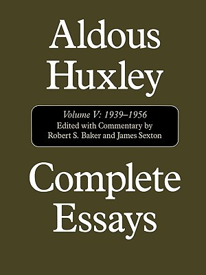 Complete Essays Volume V: 1939-56 (Complete Essays, #5)