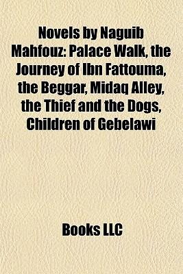 Novels by naguib mahfouz palace walk the journey of ibn fattouma 8333832 fandeluxe Gallery