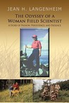 THE ODYSSEY OF A WOMAN FIELD SCIENTIST: A Story of Passion, Persistence, and Patience