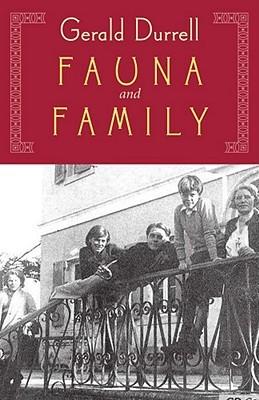 Fauna and Family (Corfu Trilogy #3)
