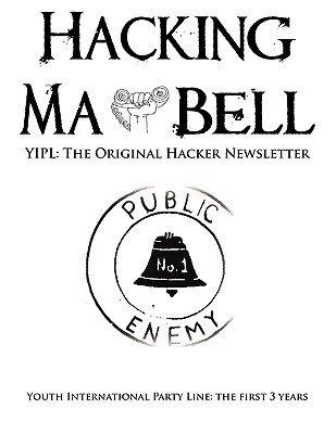 Hacking Ma Bell: The First Hacker Newsletter