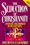 The Seduction of Christianity by Dave Hunt