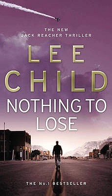 Nothing To Lose : Lee Child