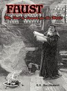 Faust: My Soul be Damned for the World, Vol. 2