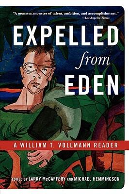 Expelled from Eden by William T. Vollmann