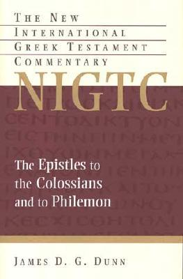 The epistles to the colossians and to philemon by james dg dunn 1279153 fandeluxe Images