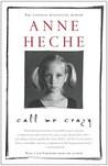 Call Me Crazy: A Memoir