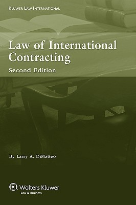 The Law of International Contracting 2nd Edition