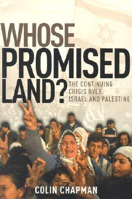 whose-promised-land-the-continuing-crisis-over-israel-and-palestine
