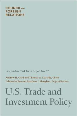 U.S. Trade and Investment Policy