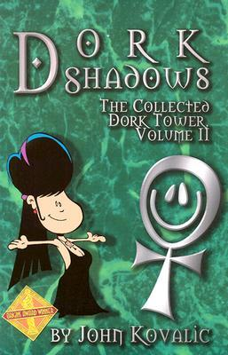 Dork Shadows (Dork Tower, Vol. 2)