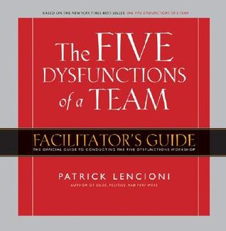 Five Dysfunctions of a Team Workshop Deluxe Facilitator′s Guide Package