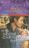 His Secret Christmas Baby (Guardian Angel Investigations, #2)