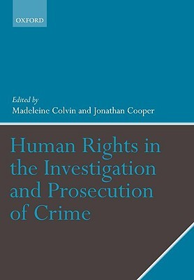 Human Rights in the Investigation and Prosecution of Crime