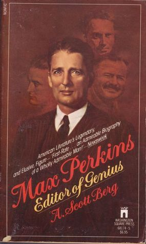 an introduction to the life of max perkins an editor of genius