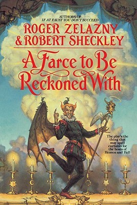 A Farce to Be Reckoned With by Roger Zelazny