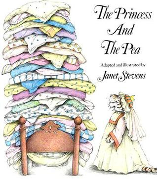 The Princess and the Pea by Janet Stevens