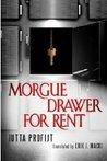 Morgue Drawer for Rent (Morgue Drawer, #3)