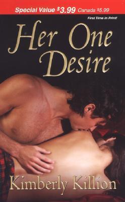 Her One Desire by Kimberly Killion