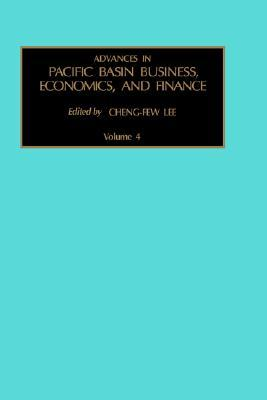 Advances in Pacific Basin Business, Economics, and Finance, Volume 4