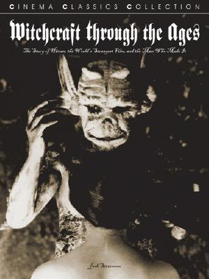Witchcraft Through The Ages by Jack Stevenson