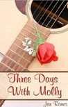 Three Days With Molly by Jan Romes