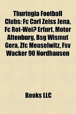 Thuringia Football Clubs: Fc Carl Zeiss Jena