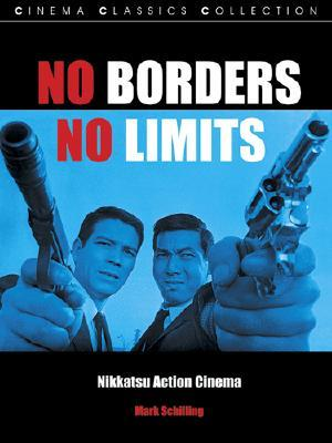 No Borders, No Limits by Mark Schilling