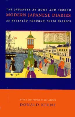 Modern Japanese Diaries by Donald Keene