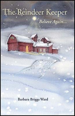The Reindeer Keeper: Believe Again...