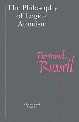 The Philosophy of Logical Atomism