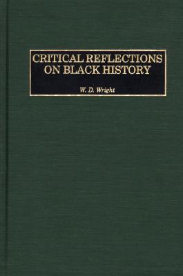 Critical Reflections On Black History