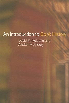 An Introduction to Book History by David Finkelstein