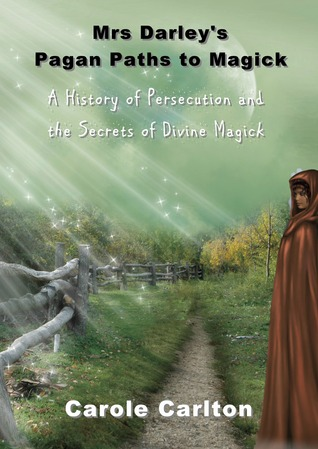 Mrs Darley's Pagan Paths to Magick