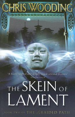 The Skein of Lament (Braided Path, #2)