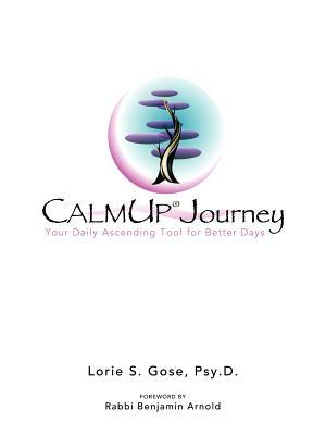 Calmup(r) Journey: Your Daily Ascending Tool for Better Days