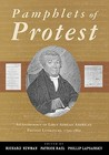 Pamphlets of Protest: An Anthology of Early African-American Protest Literature, 1790-1860