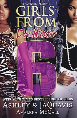 Girls from da Hood 6 by Ashley Antoinette