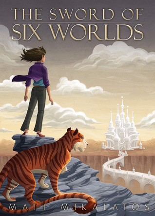 The Sword of Six Worlds