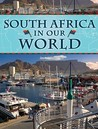 South Africa in Our World by Ali Bojang