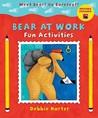 Bear at Work Fun Activities