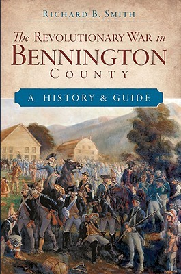 the-revolutionary-war-in-bennington-county-a-history-guide