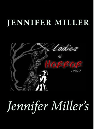 Ladies of Horror 2009 by Jennifer L. Miller