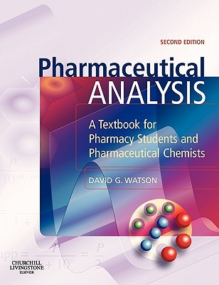 Pharmaceutical Analysis: A Textbook for Pharmacy Students and Pharmaceutical Chemists