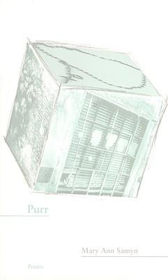Purr by Mary Ann Samyn