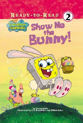 Show Me the Bunny! by Steven Banks