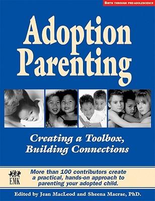 Adoption Parenting by Sheena Macrae